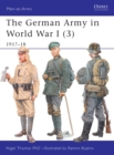 The German Army in World War I (3) : 1917 18 - eBook