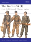 The Waffen-SS (4) : 24. to 38. Divisions, & Volunteer Legions - eBook
