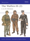 The Waffen-SS (2) : 6. to 10. Divisions - eBook
