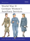 World War II German Women s Auxiliary Services - eBook