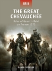 The Great Chevauch e : John of Gaunt s Raid on France 1373 - eBook