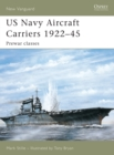 US Navy Aircraft Carriers 1922 45 : Prewar classes - eBook