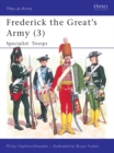 Frederick the Great's Army (3) : Specialist Troops - eBook