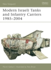 Modern Israeli Tanks and Infantry Carriers 1985 2004 - eBook