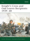 Knight's Cross and Oak-Leaves Recipients 1939 40 - eBook
