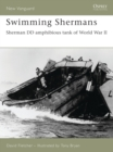Swimming Shermans : Sherman DD amphibious tank of World War II - eBook