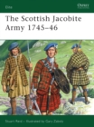 The Scottish Jacobite Army 1745 46 - eBook