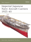 Imperial Japanese Navy Aircraft Carriers 1921 45 - eBook