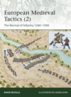 European Medieval Tactics (2) : New Infantry, New Weapons 1260 1500 - eBook