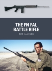 The FN FAL Battle Rifle - Book