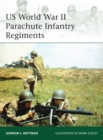 US World War II Parachute Infantry Regiments - eBook