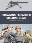 Browning .30-caliber Machine Guns - Book