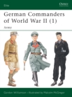 German Commanders of World War II (1) : Army - eBook