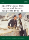 Knight's Cross, Oak-Leaves and Swords Recipients 1941 45 - eBook