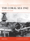 The Coral Sea 1942 : The first carrier battle - eBook