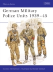 German Military Police Units 1939 45 - eBook