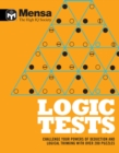 Mensa: Logic Tests : Challenge Your Powers of Deduction and Logical Thinking - Book
