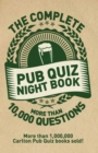 The Complete Pub Quiz Book : More than 10,000 questions - Book