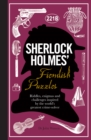 Sherlock Holmes' Fiendish Puzzles : Riddles, enigmas and challenges - Book