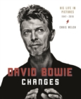 David Bowie: Changes : His Life in Pictures 1947-2016 - Book