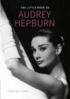 Audrey Hepburn, Little Book of - Book