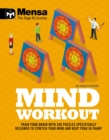 Mensa - Mind Workout : Train your brain with 200 puzzles specifically designed to stretch your mind and keep your IQ sharp - Book