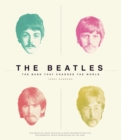 The Beatles : The Band That Changed The World - Book