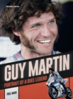 Guy Martin : Portrait of a bike legend - Book