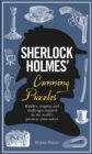 Sherlock Holmes' Cunning Puzzles : Riddles, enigmas and challenges - Book