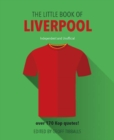 The Little Book of Liverpool Fc - Book
