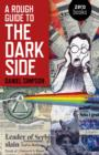 A Rough Guide To The Dark Side - eBook