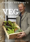 Charles Dowding's Veg Journal : Expert no-dig advice, month by month - eBook