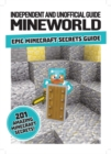 Mineworld : Epic Minecraft Secrets Guide - Book