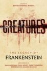 Creatures: The Legacy of Frankenstein : The Legacy of Frankenstein - Book