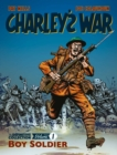 Charley's War Vol. 1: Boy Soldier : The Definitive Collection - Book