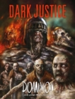 Dark Justice: Dominion : Dominion - Book