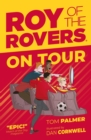 Roy of the Rovers: On Tour (Fiction 4) - Book