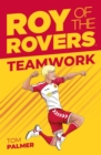 Roy of the Rovers : Teamwork (Fiction 2) - Book