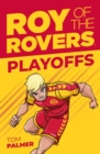 Roy of the Rovers: Playoffs (Fiction 3) - Book