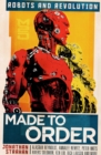 Made To Order : Robots and Revolution - Book