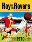 Roy of the Rovers: The Best of the 1970s : The Tiger Years - Book