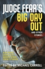 Judge Fear's Big Day Out and Other Stories - Book