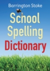 School Spelling Dictionary - Book