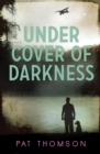 Under Cover of Darkness - Book