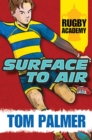 Surface to Air (Rugby Academy #1) - Book