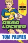 Rugby Academy : Deadlocked - Book