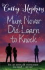 Mum Never Did Learn to Knock - Book