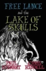 Free Lance and the Lake of Skulls (Book 1) - Book