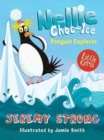 Nellie Choc-Ice, Penguin Explorer - Book