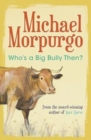 Who's a Big Bully Then? - Book